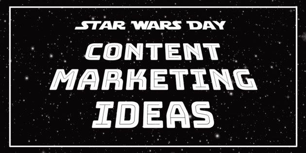 star ways day content marketing ideas