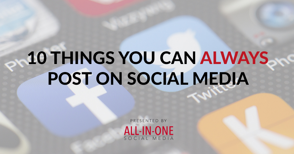Podcast 002 - 10 Things You Can Always Post on Social Media