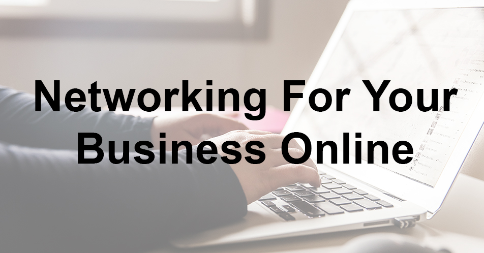 Podcast - Networking For Your Business Online