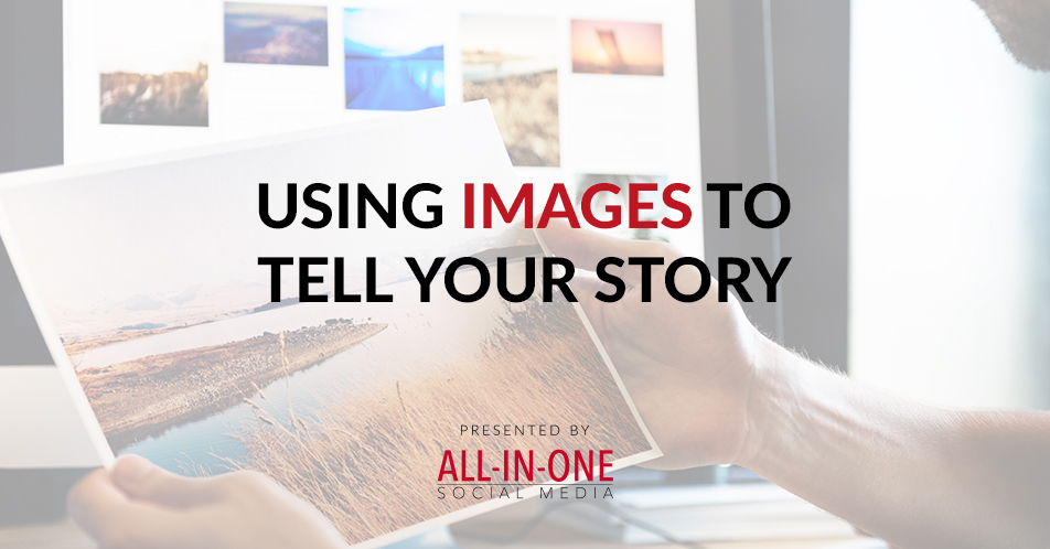Podcast 012: Using Images To Tell Your Story