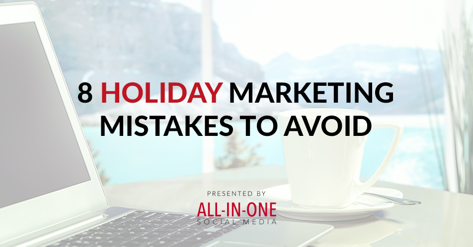 8 Holidays Marketing Mistakes To Avoid Podcast