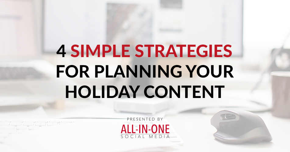 Podcast 013 - 4 Simple Strategies For Planning Your Holiday Content