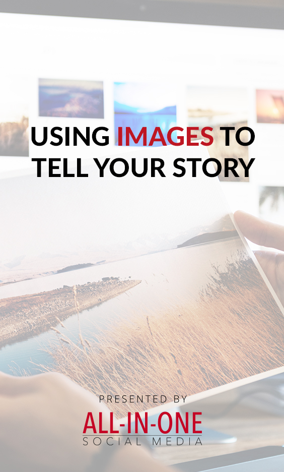 Using Images To Tell Your Story Podcast