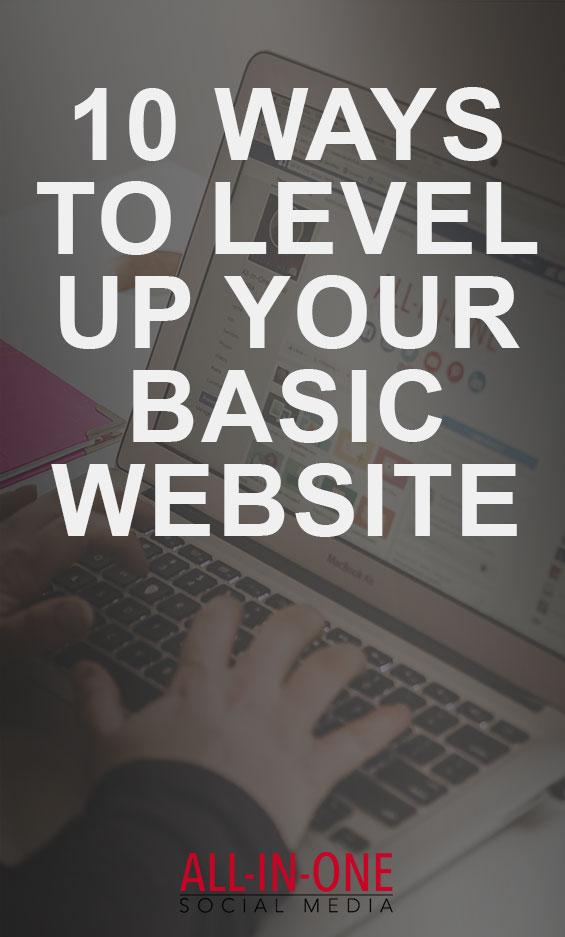10 Ways to Level Up Your Basic Website - Podcast