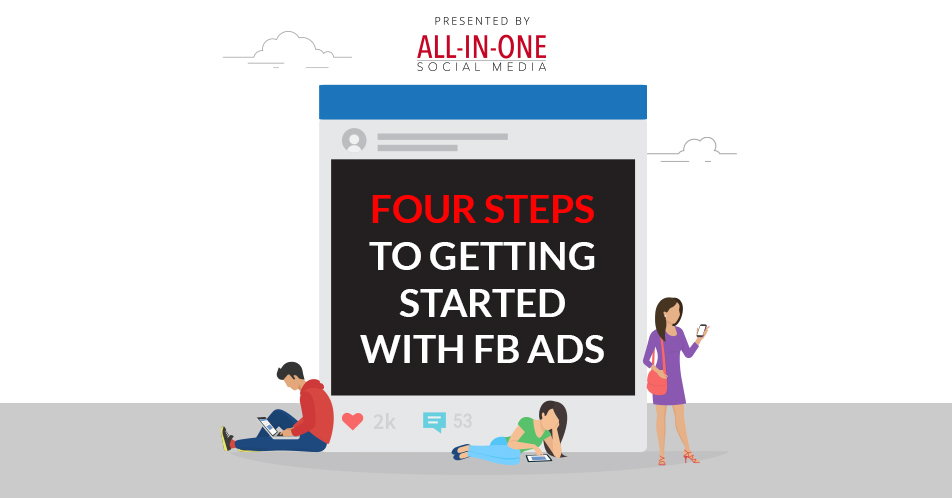 Podcast- 4 Steps To Getting Started With Facebook Ads