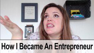 How I became an entrepreneur