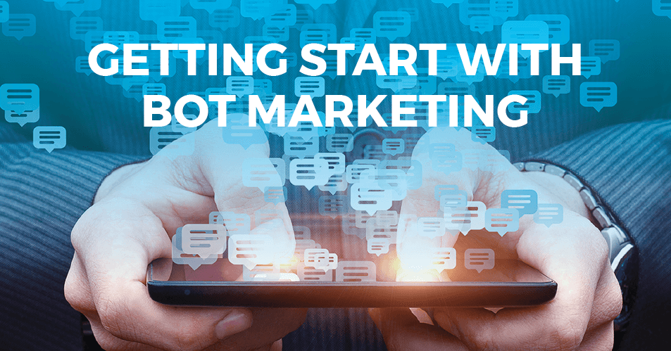 Getting Started With Bot Marketing podcast