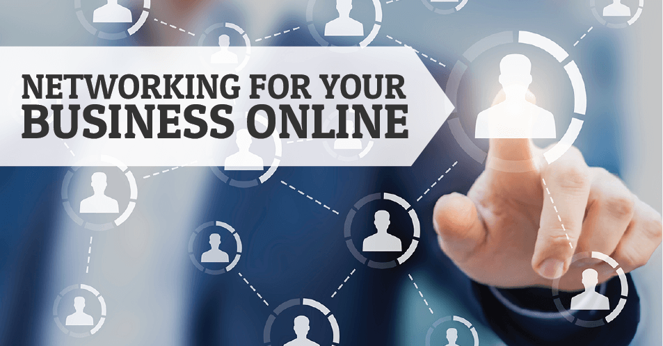 Networking For Your Business Online