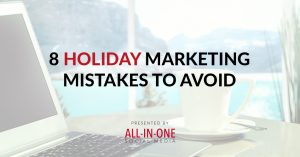 8 Holidays Marketing Mistakes To Avoid Podcast