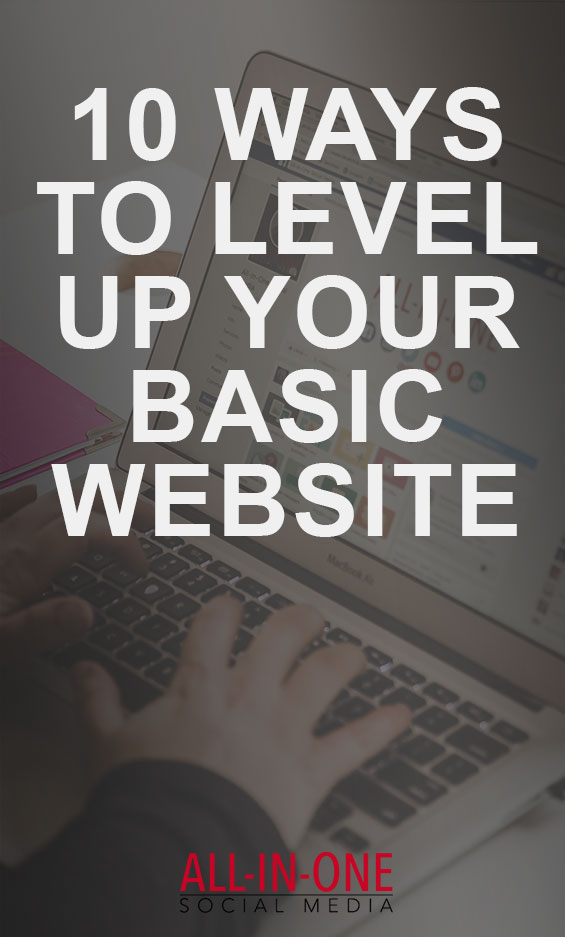 10 Ways to Level Up Your Basic Website - Podcast
