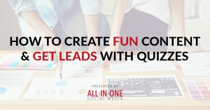 Ep 015 - How To Create Fun Content & Leads With Quizzes