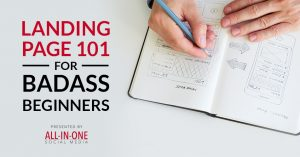Podcast Ep 018 - Landing Page 101 For Badass Beginngers