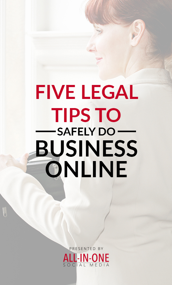Podcast 5 Legal Tips To Safely Do Business Online