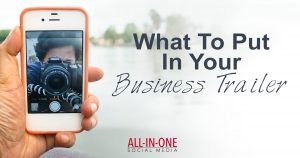 Podcast 28 - What to put in your business trailer