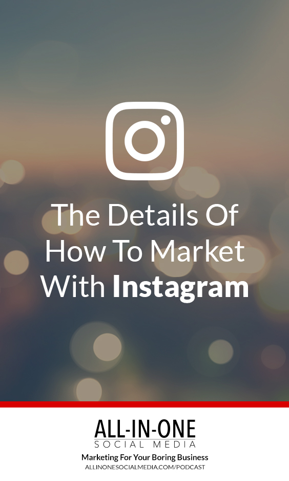 Podcast The Details of How To Marketing With Instagram