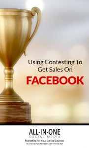 Episode 38 - Using Contesting to Get Sales on Facebook