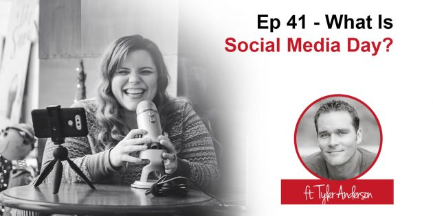 Podcast 41 - What is Social Media Day?