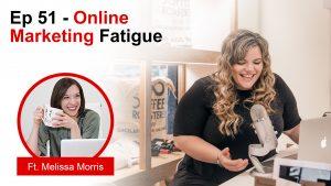 online marketing fatigue