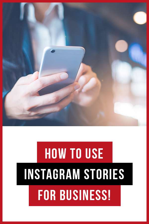 How to Use Instagram Stories for Business!